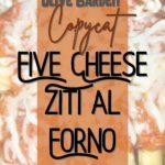 five cheese ziti al forno recipe