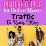 pinning strategies to drive more traffic to your blog