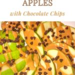 peanut butter chocolate chip apples