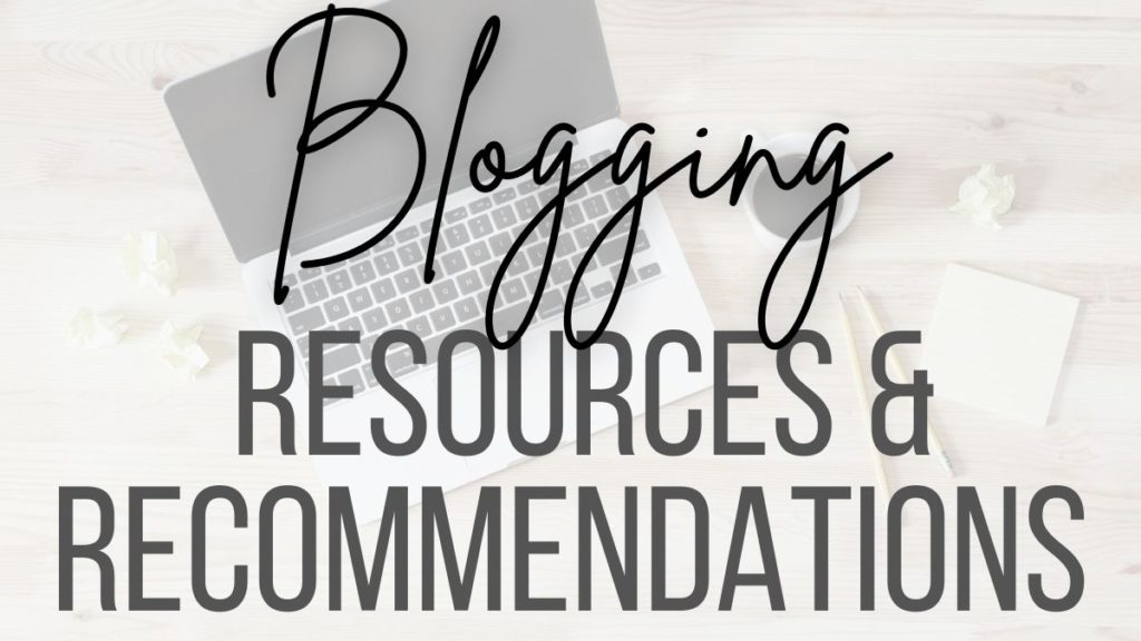 blogging resources and recommendations